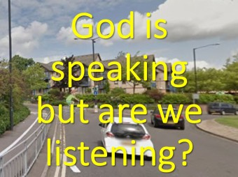 God is speaking but are we listening